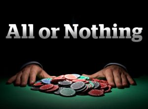 all or nothing casino