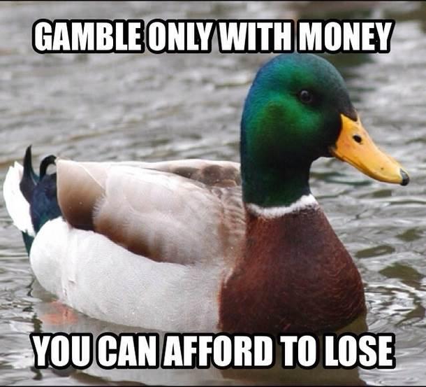 Gamble Money You Afford Lose Meme