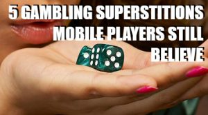 gambling superstitions feature