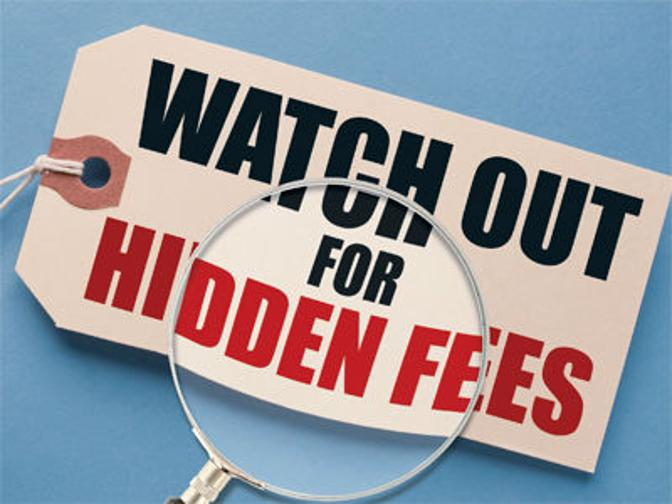 Watch Out for Hidden Fees Sign