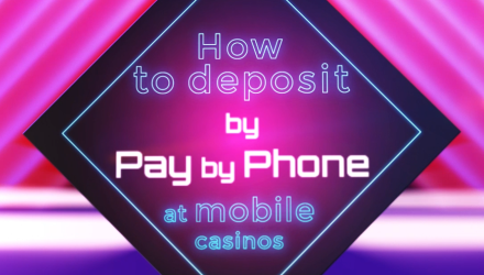Casino Depositing Guide: How To Mobile Deposit Using Pay By Phone