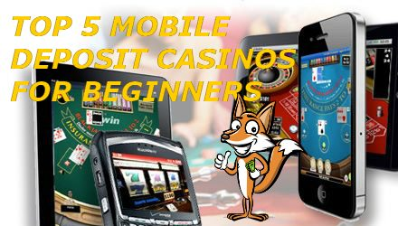 MS4U's Top 5 Mobile Deposit Casinos For Beginners