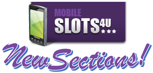 Mobile Slots 4U New Sections Graphic