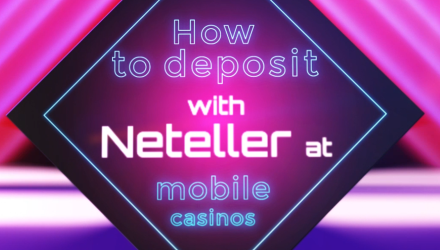 Mobile Casino Video Depositing Guide: How To Mobile Deposit With Neteller