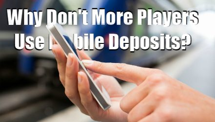 Are Enough People Using Mobile Deposits At Mobile Casinos?