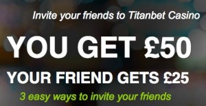 Titanbet Refer a Friend